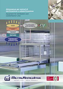 Attrezzature per centrali di sterilizzazione e substerilizzazione
